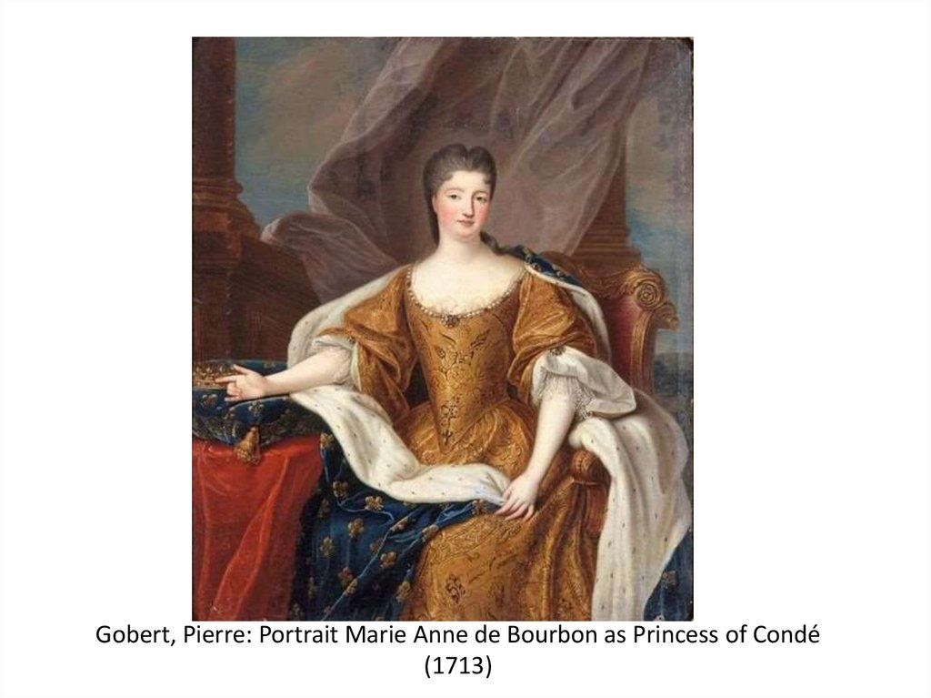 Gobert, Pierre: Portrait Marie Anne de Bourbon as Princess of Condé (1713)