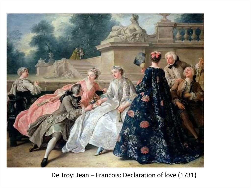 De Troy: Jean – Francois: Declaration of love (1731)