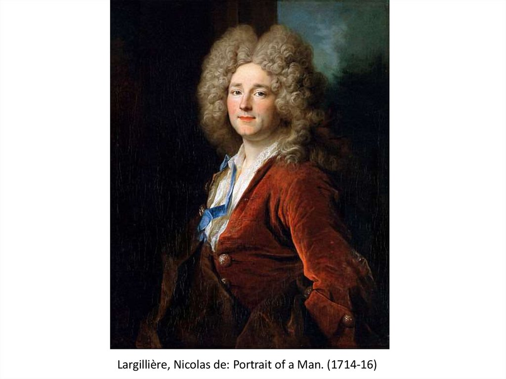Largillière, Nicolas de: Portrait of a Man. (1714-16)