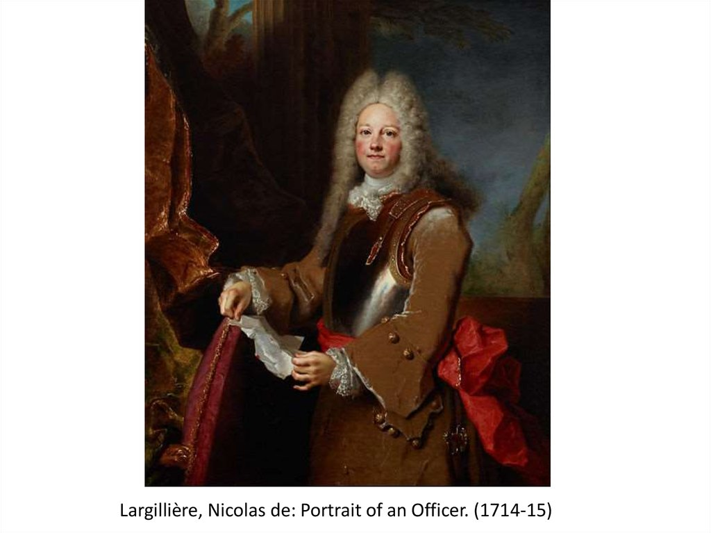 Largillière, Nicolas de: Portrait of an Officer. (1714-15)