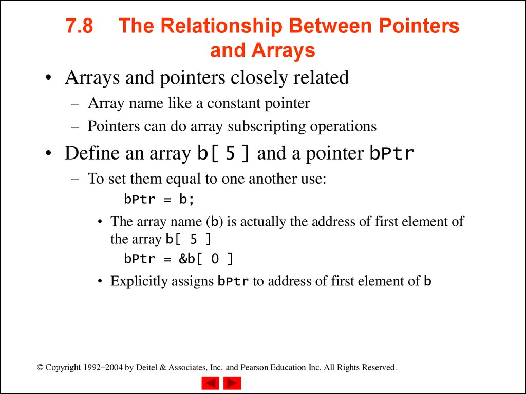 7.8 The Relationship Between Pointers and Arrays