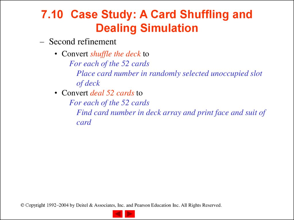 7.10 Case Study: A Card Shuffling and Dealing Simulation