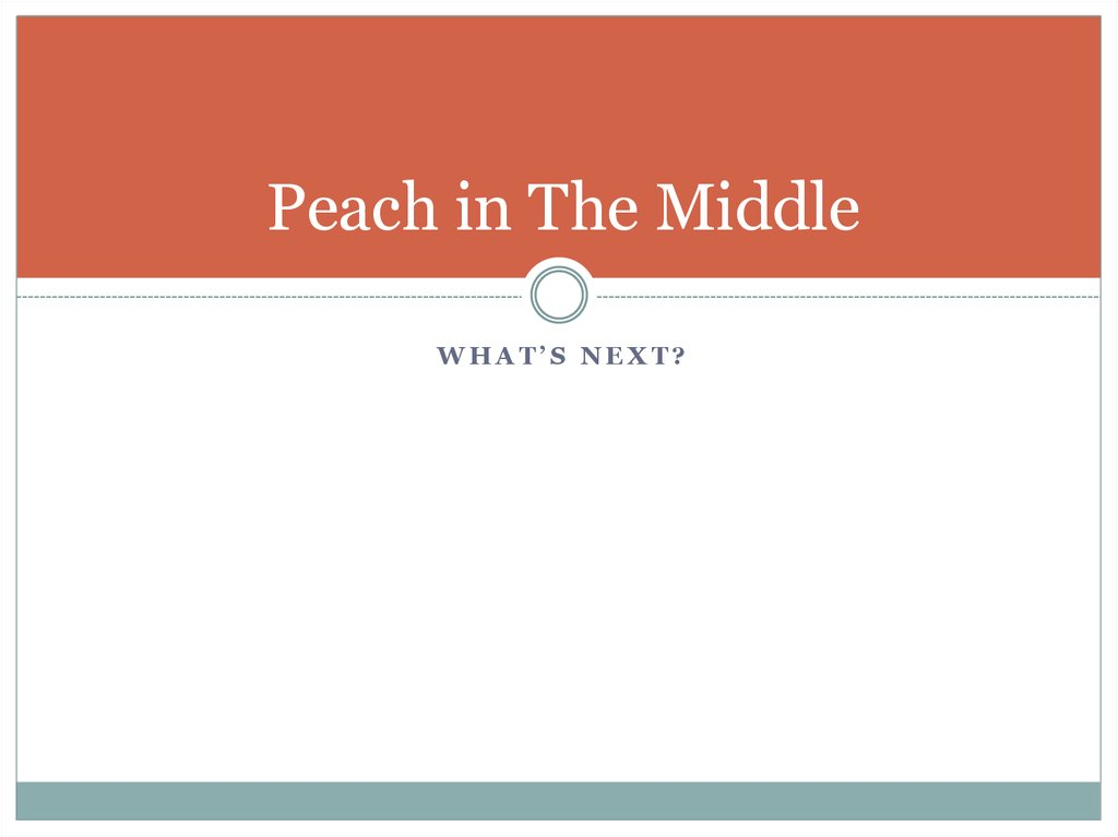 Peach in The Middle