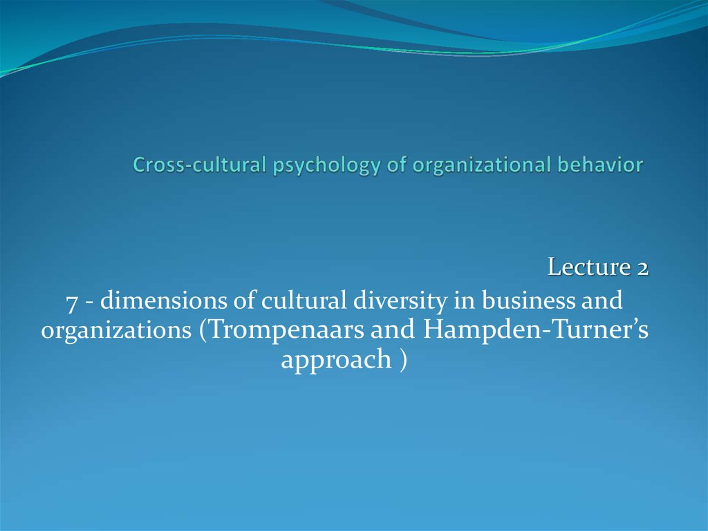 Cross-cultural psychology of organizational behavior