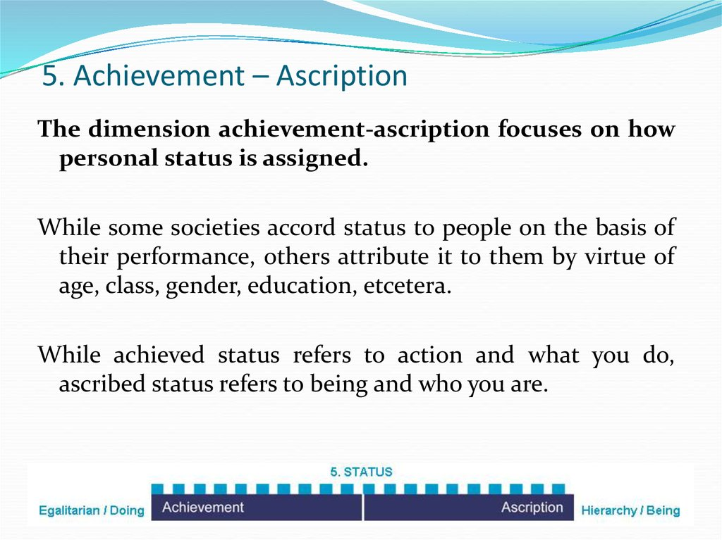 5. Achievement – Ascription
