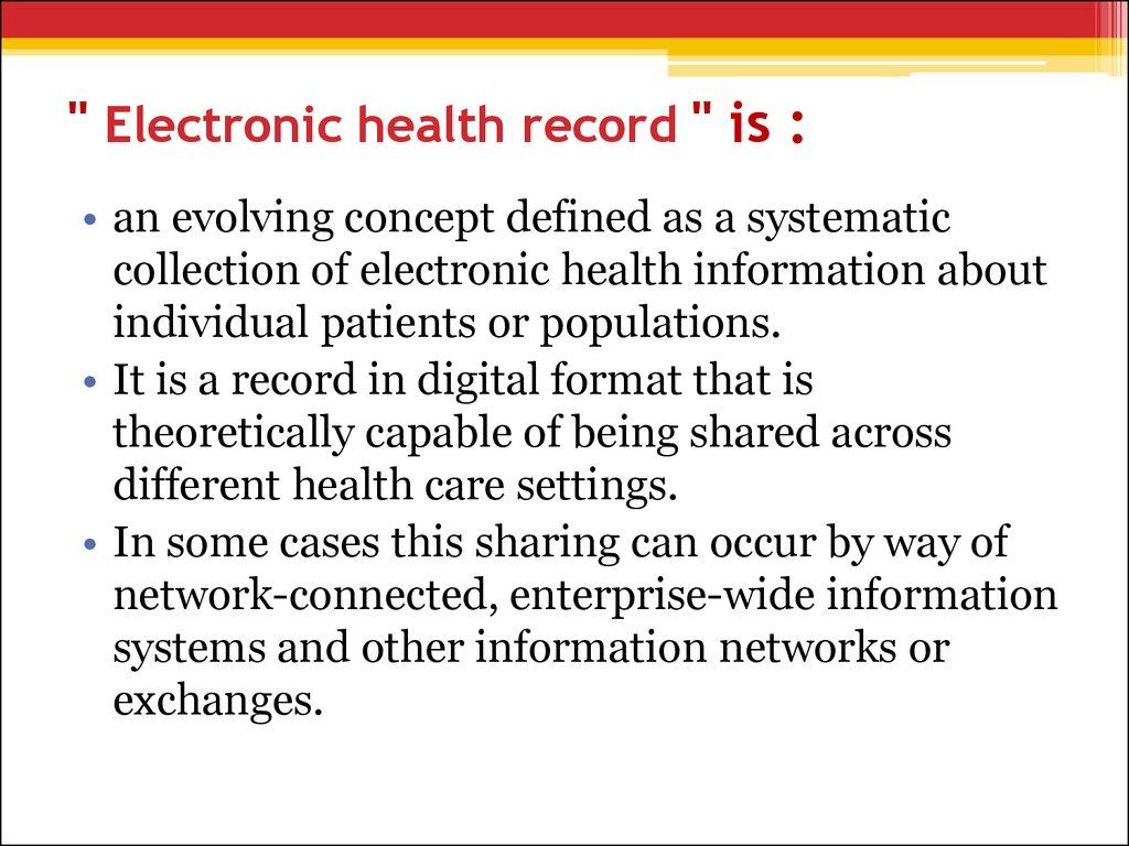 """ Electronic health record "" is :"