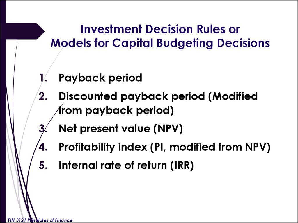 Investment Decision Rules or Models for Capital Budgeting Decisions