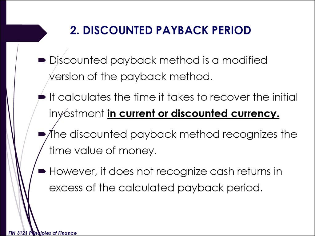 2. DISCOUNTED PAYBACK PERIOD