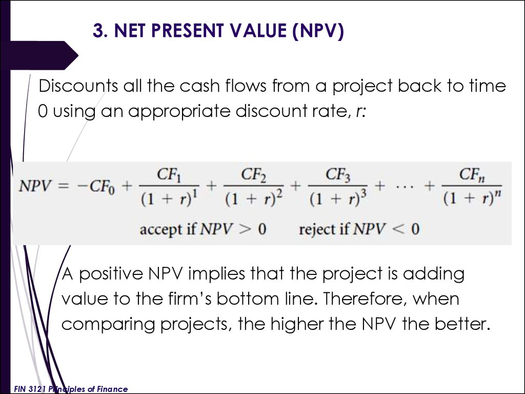 3. NET PRESENT VALUE (NPV)