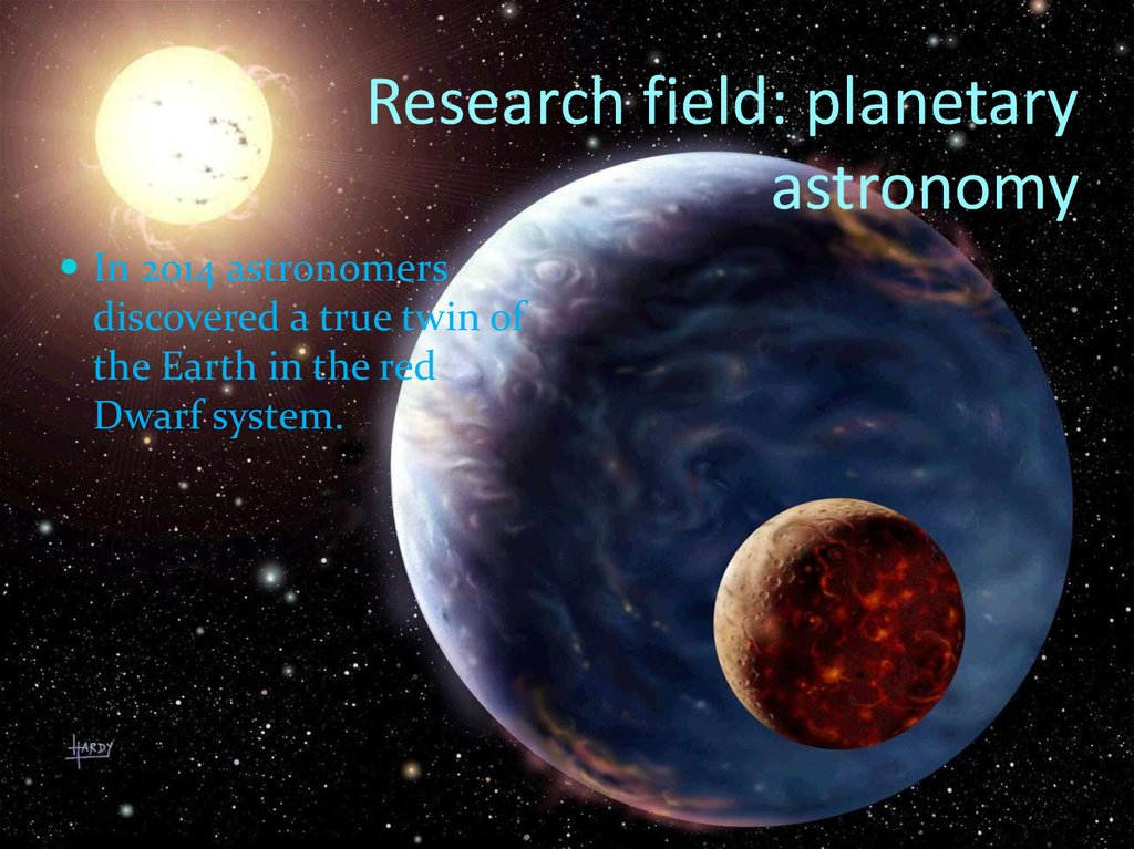 Research field: planetary astronomy