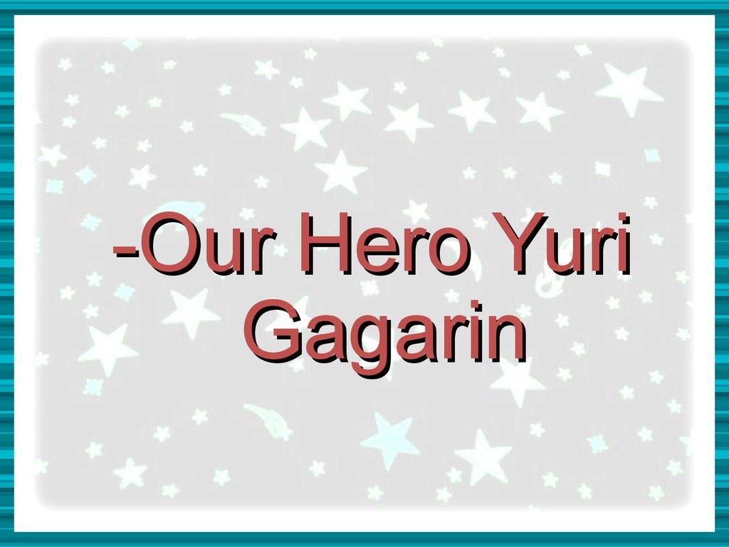 yuri gagarin education - photo #41