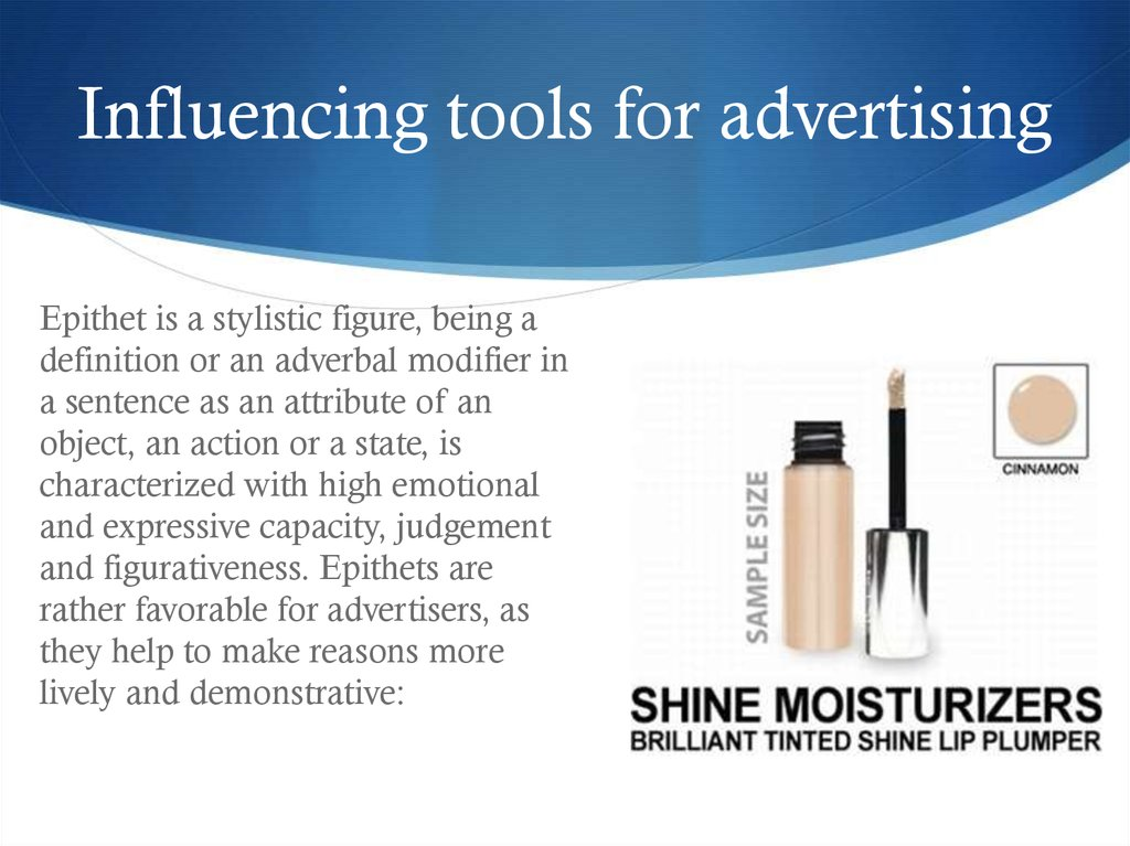 Influencing tools for advertising
