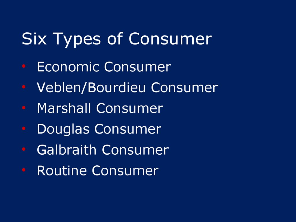Six Types of Consumer