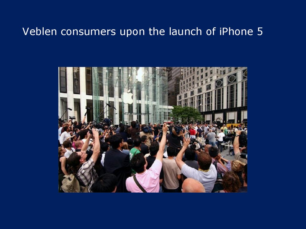 Veblen consumers upon the launch of iPhone 5