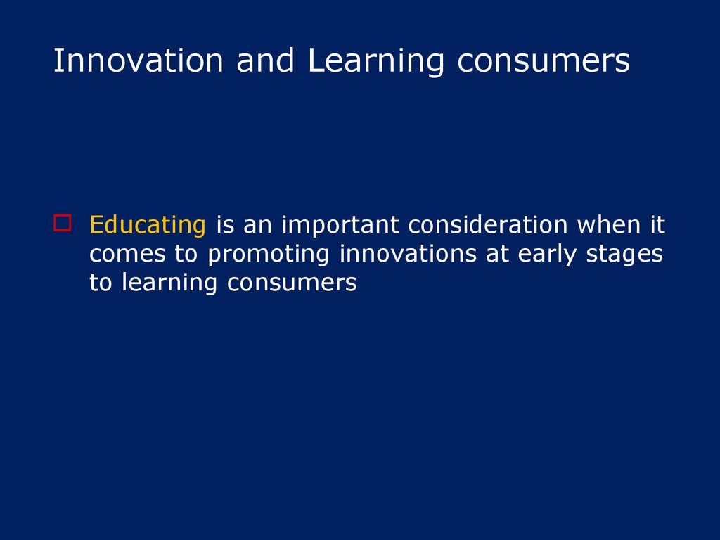 Innovation and Learning consumers
