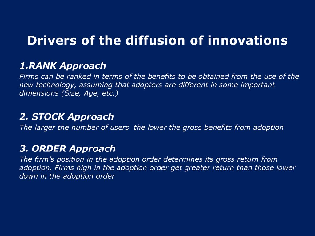 Drivers of the diffusion of innovations