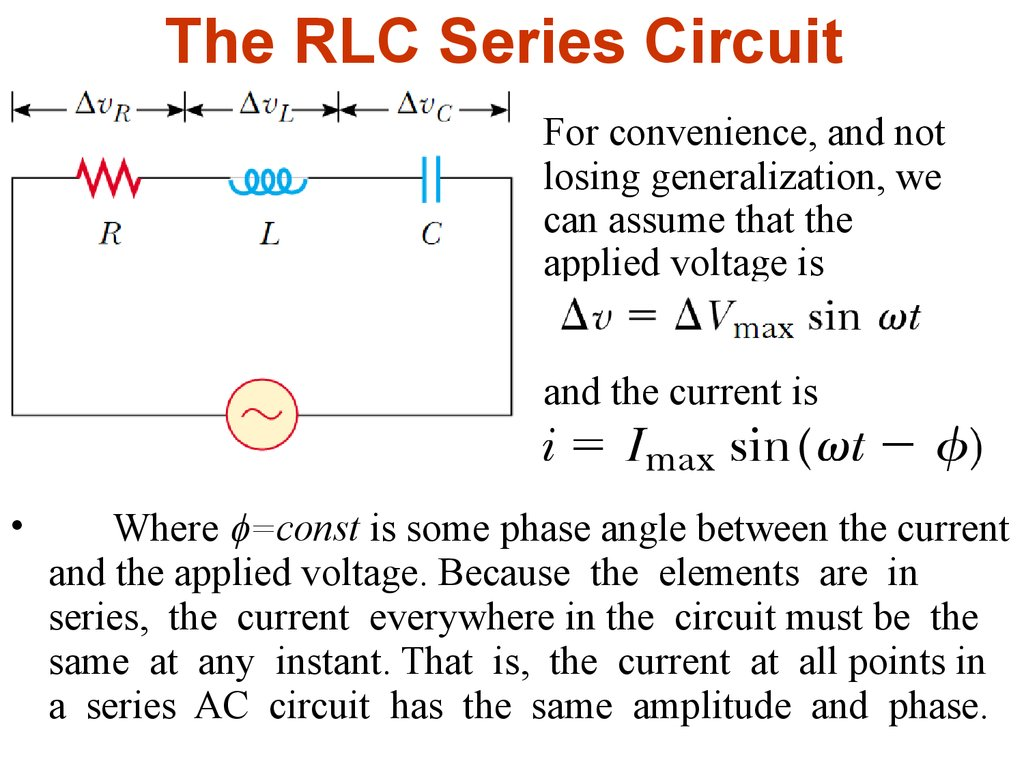 Alternating Current Lecture 3 Online Presentation Series Circuit The Rlc