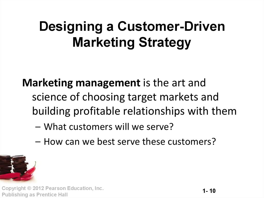 designing customer driven marketing strategy