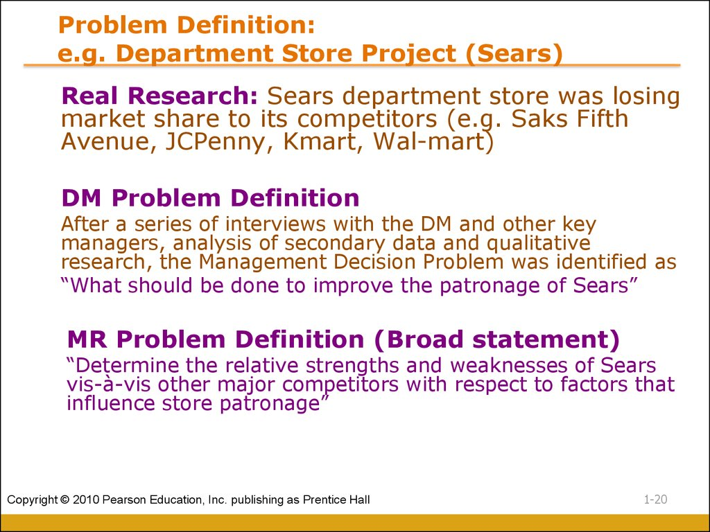 Problem Definition: e.g. Department Store Project (Sears)