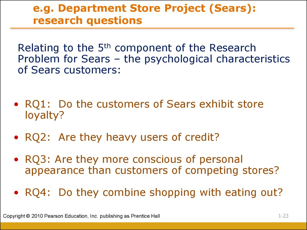 e.g. Department Store Project (Sears): research questions
