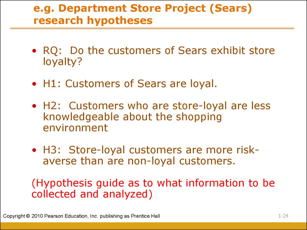e.g. Department Store Project (Sears) research hypotheses