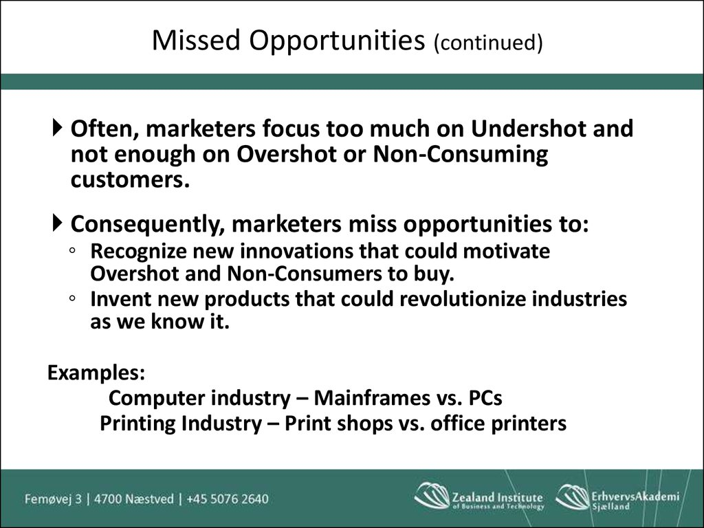 Missed Opportunities (continued)