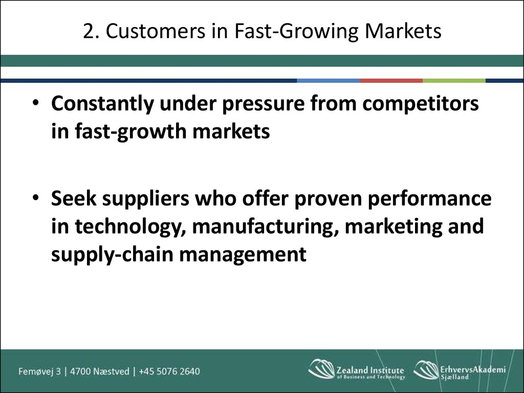 2. Customers in Fast-Growing Markets