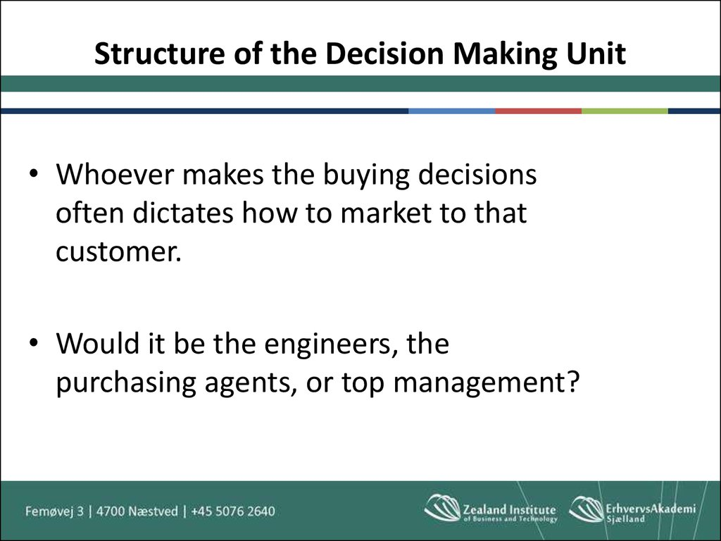 Structure of the Decision Making Unit