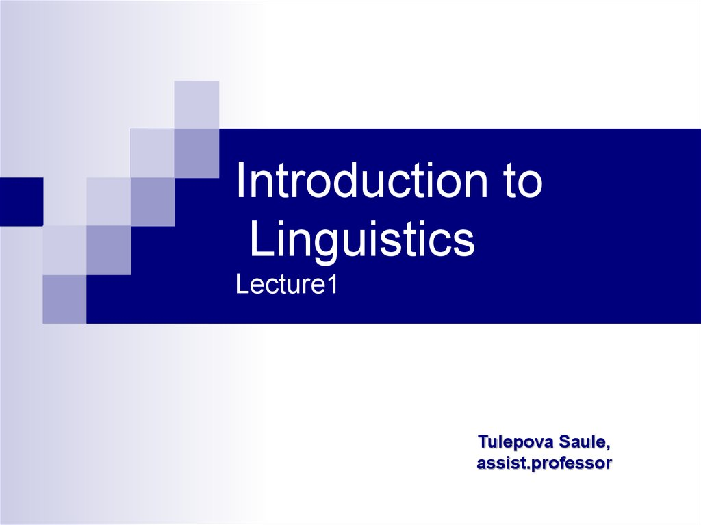 Introduction to Linguistics Lecture1