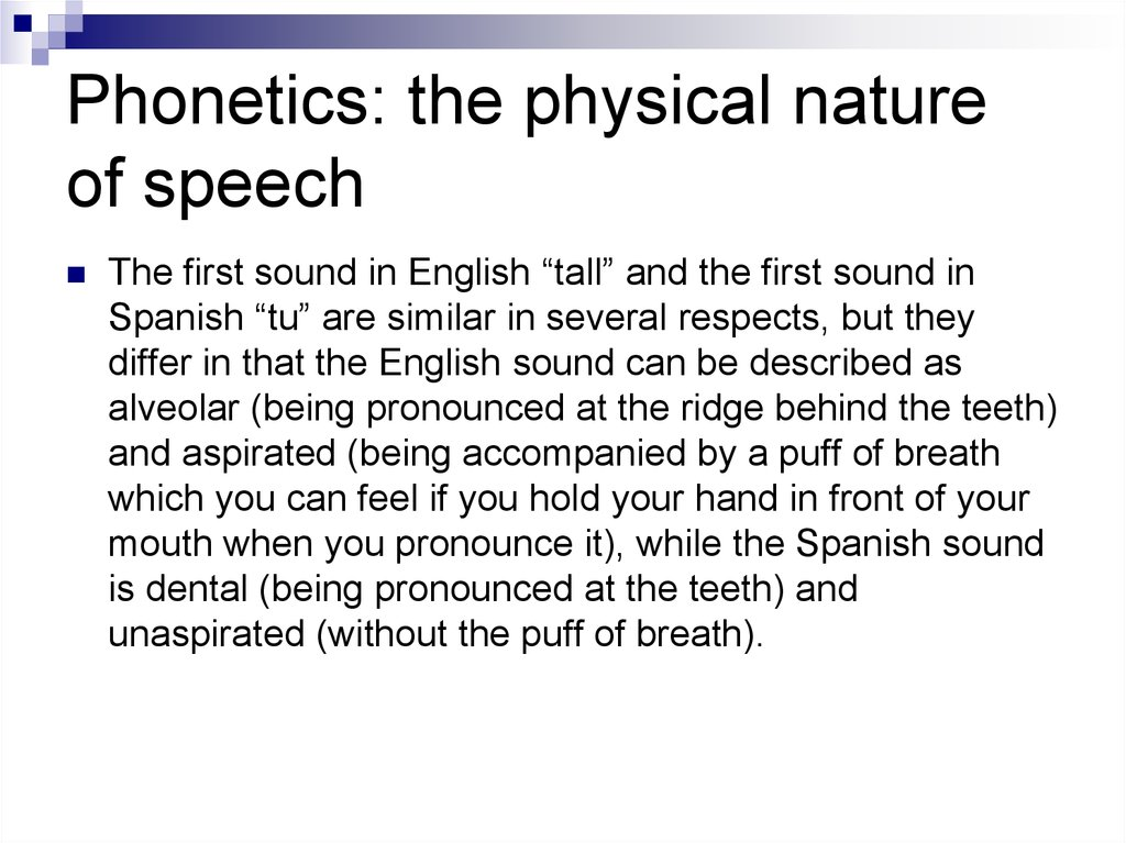 Phonetics: the physical nature of speech