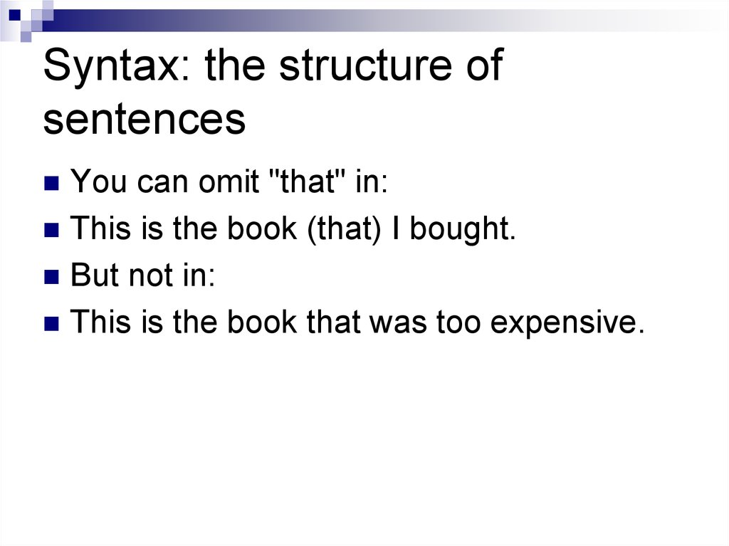 Syntax: the structure of sentences