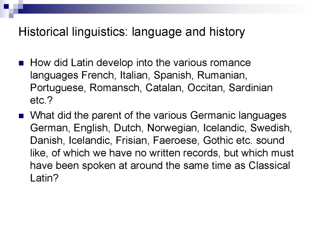 Historical linguistics: language and history