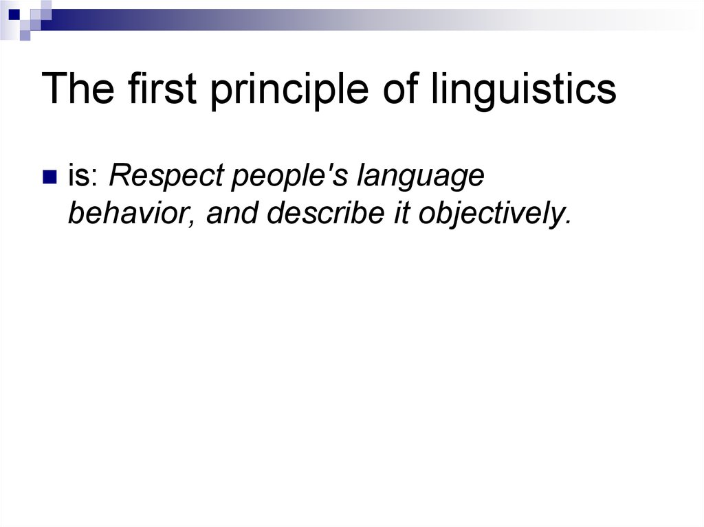 The first principle of linguistics