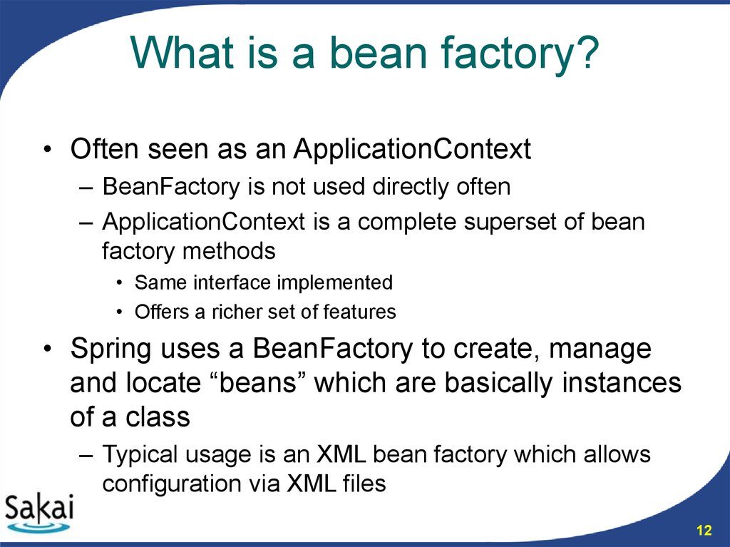 What is a bean factory?