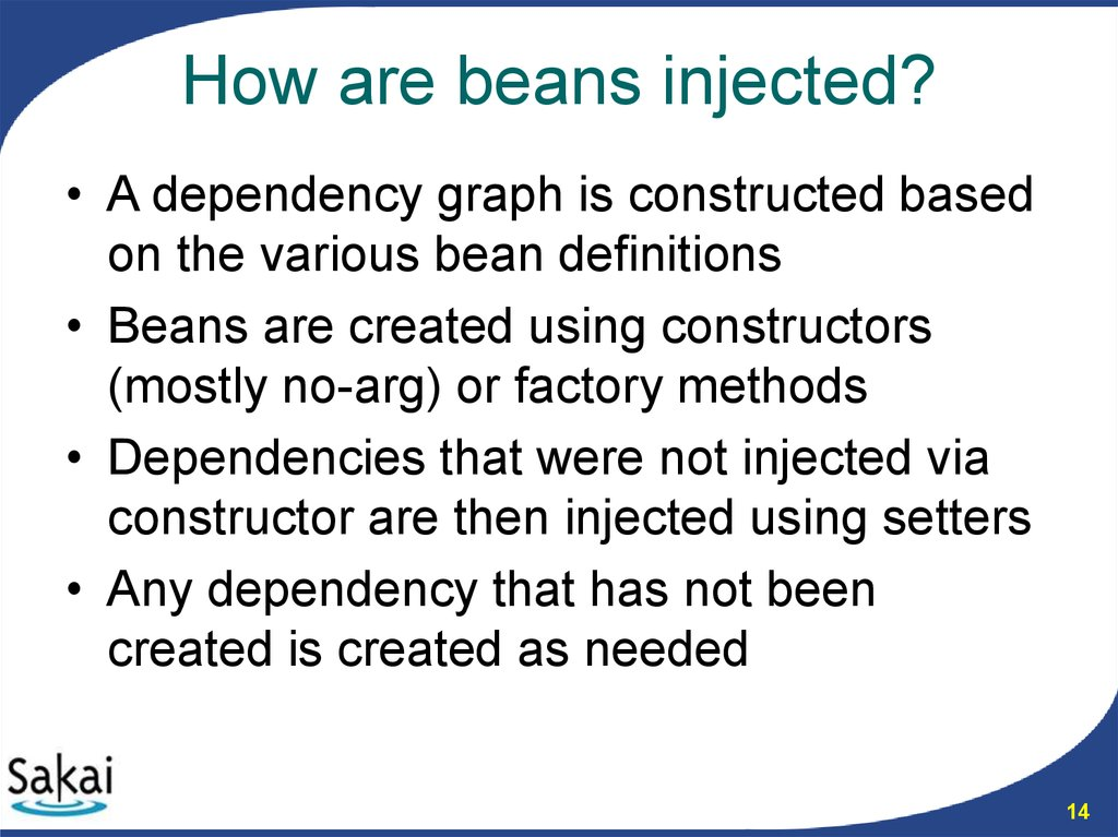 How are beans injected?