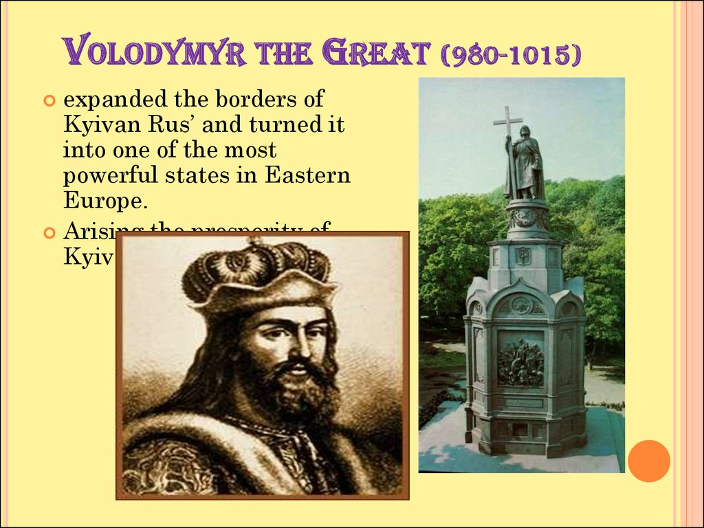 Volodymyr the Great (980-1015)