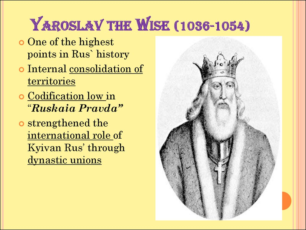 Yaroslav the Wise (1036-1054)