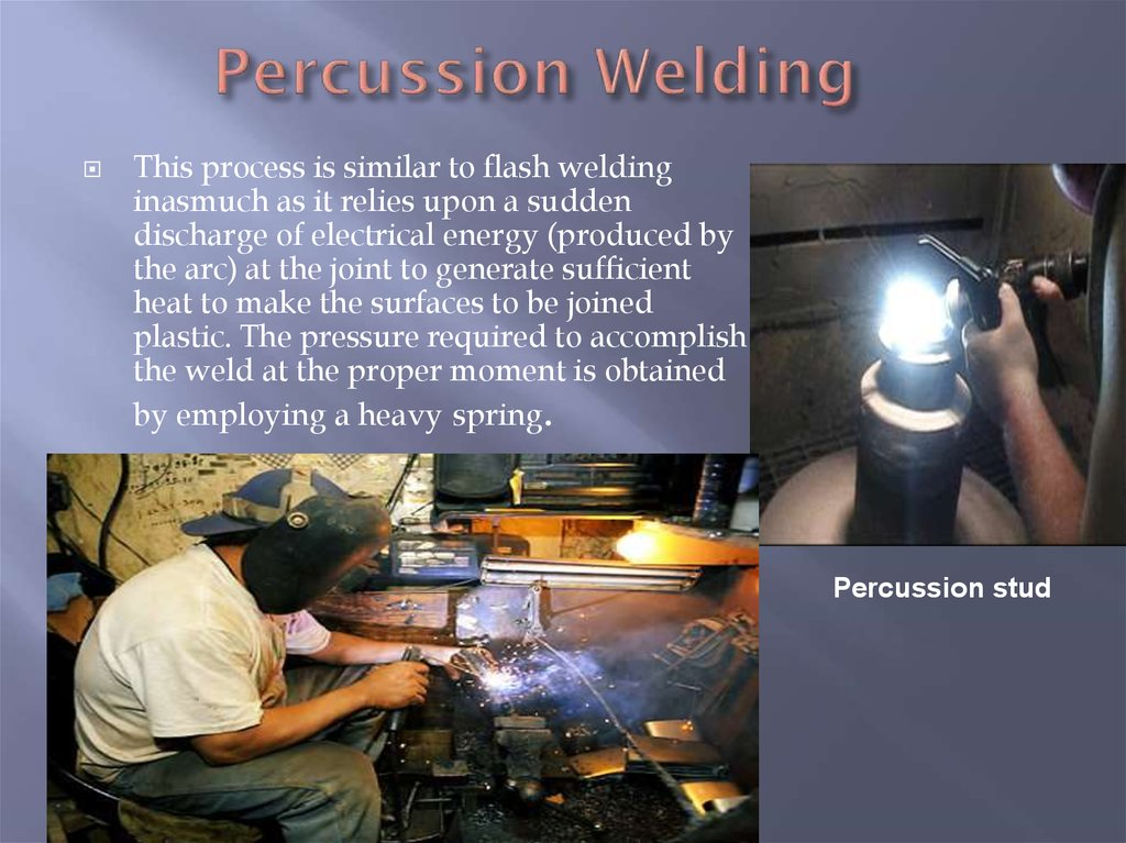 Percussion Welding