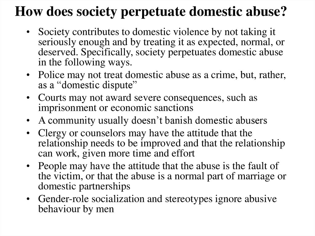 How does society perpetuate domestic abuse?
