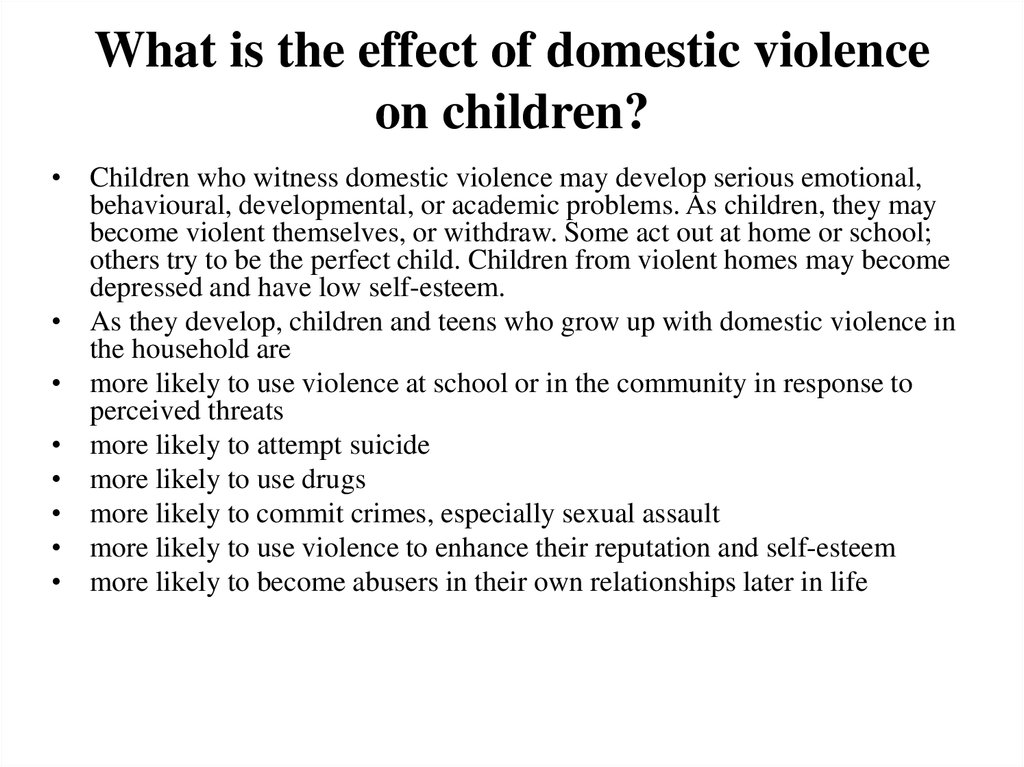 What is the effect of domestic violence on children?
