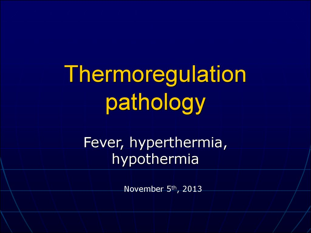 Thermoregulation pathology