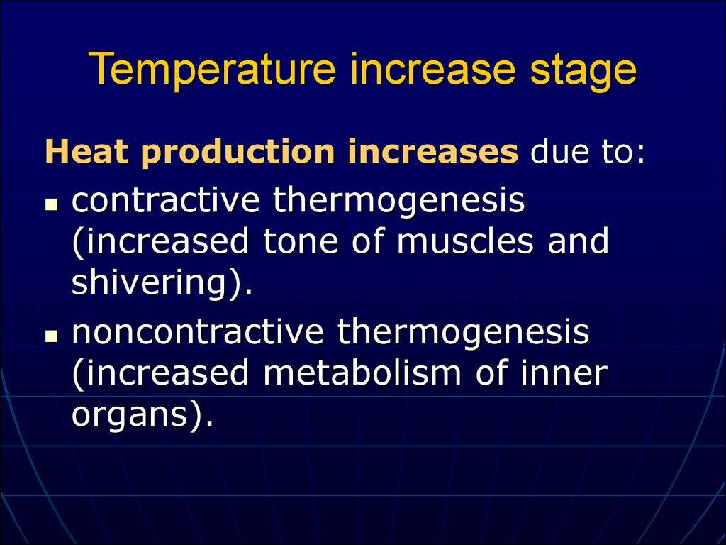 Temperature increase stage