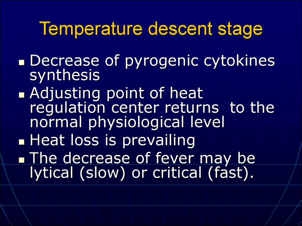 Temperature descent stage