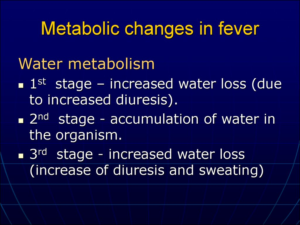 Metabolic changes in fever