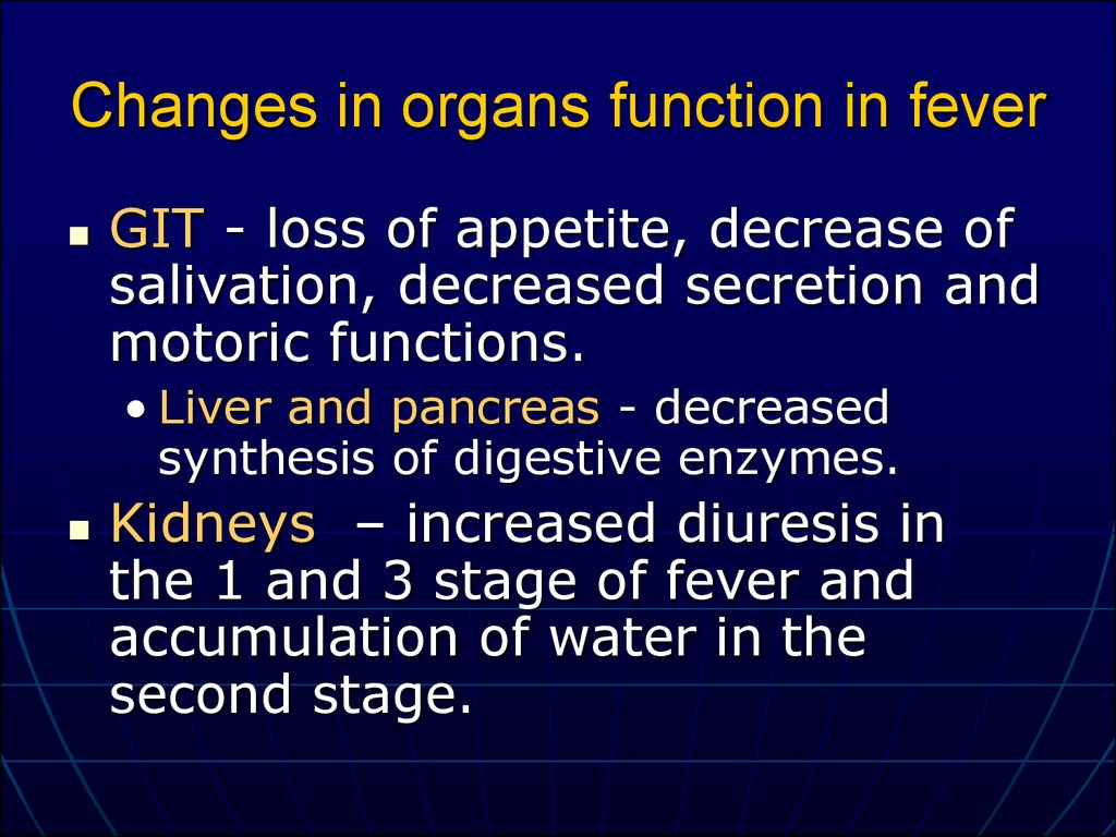 Changes in organs function in fever
