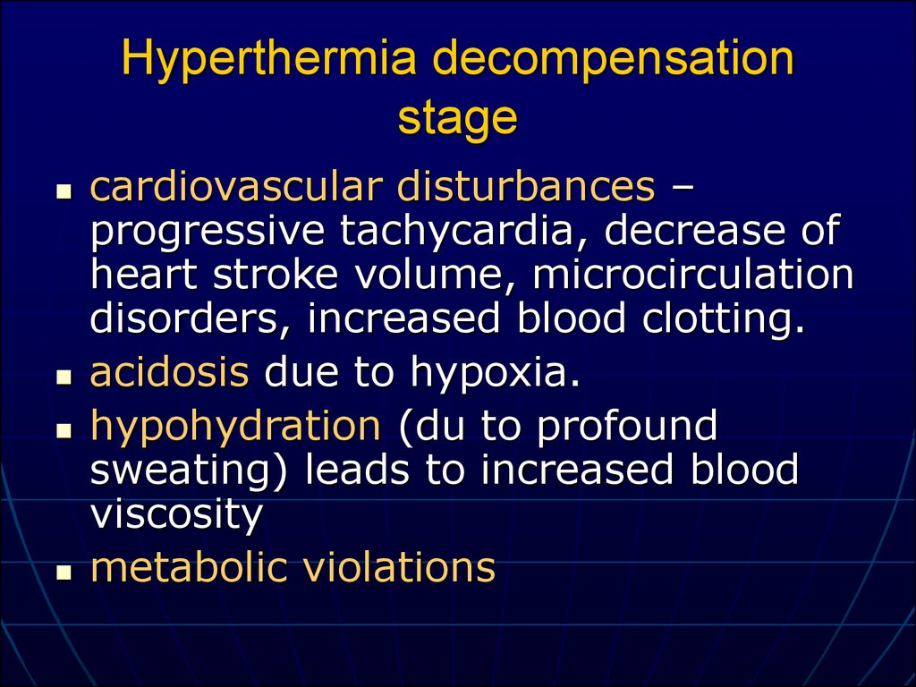 Hyperthermia decompensation stage