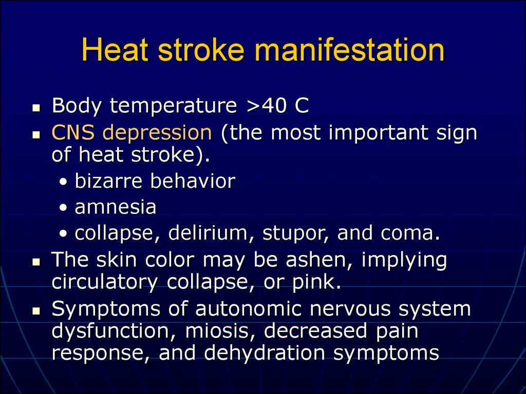 Heat stroke manifestation