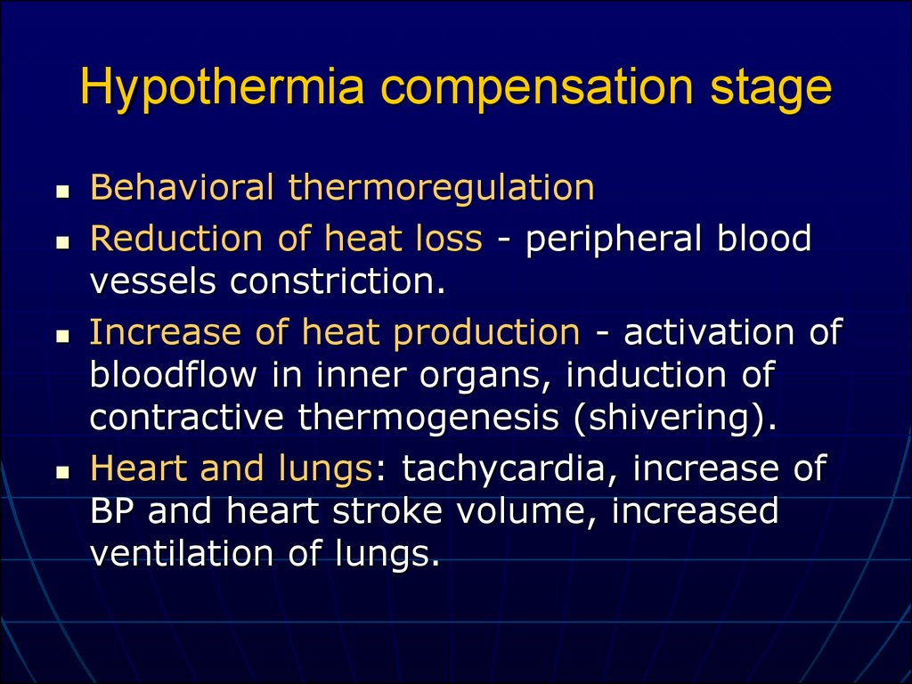 Hypothermia compensation stage