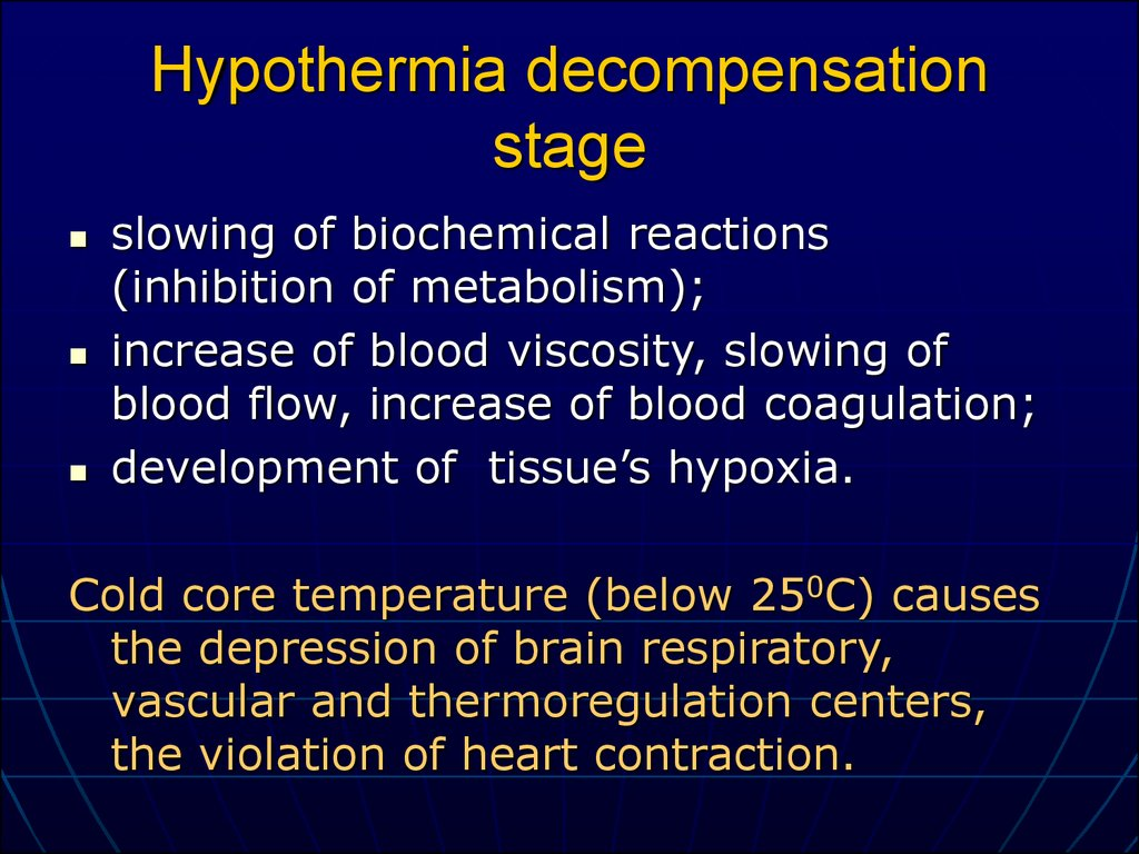 Hypothermia decompensation stage