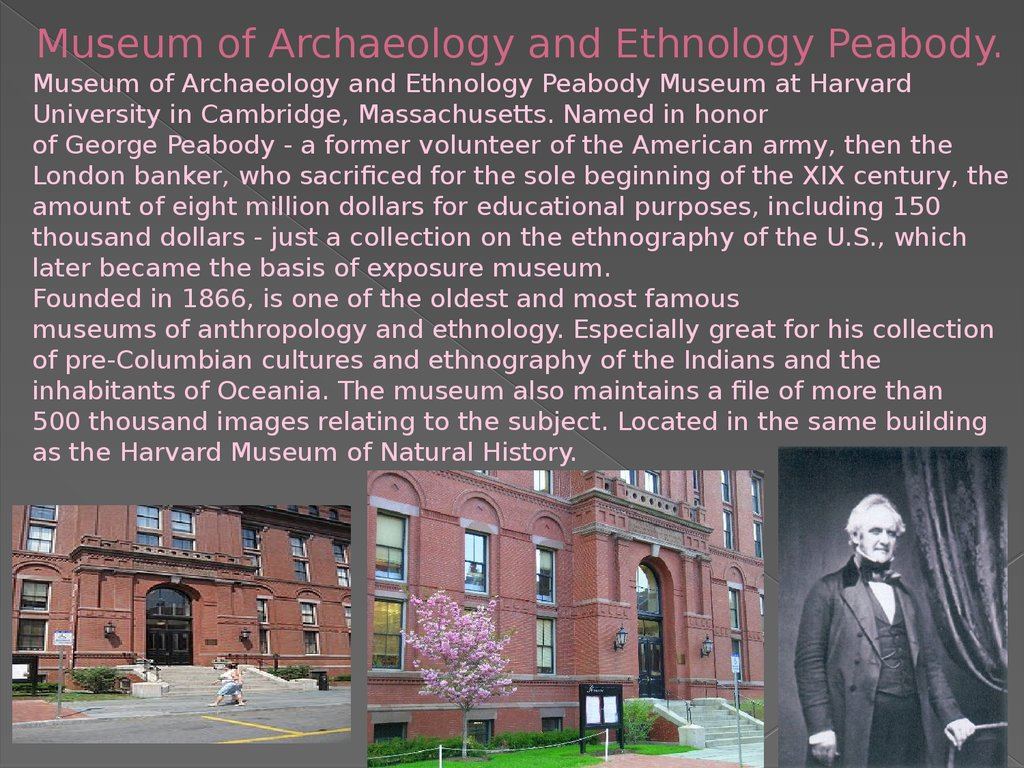 Museum of Archaeology and Ethnology Peabody.